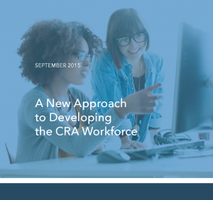 A New Approach to Developing the CRA Workforce