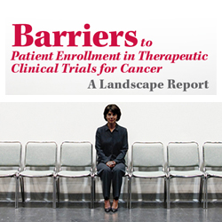 New Report Says 20% of Cancer Trials Fail Due to Insufficient Patient Enrollment