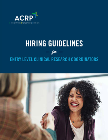 Hiring Guidelines for Entry Level Clinical Research Coordinators